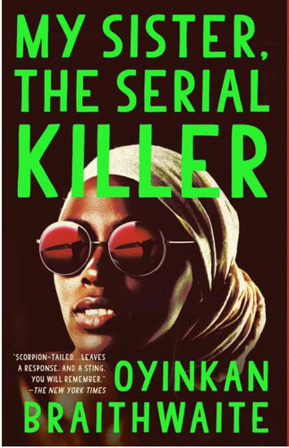 My Sister the Serial Killer by Braithwaite
