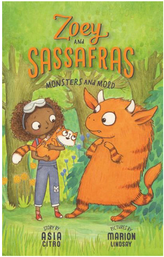 Zoey and Sassafras (#2) Monsters and Mold by Citro