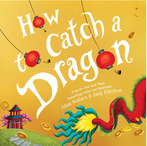 How To Catch a Dragon by Wallace