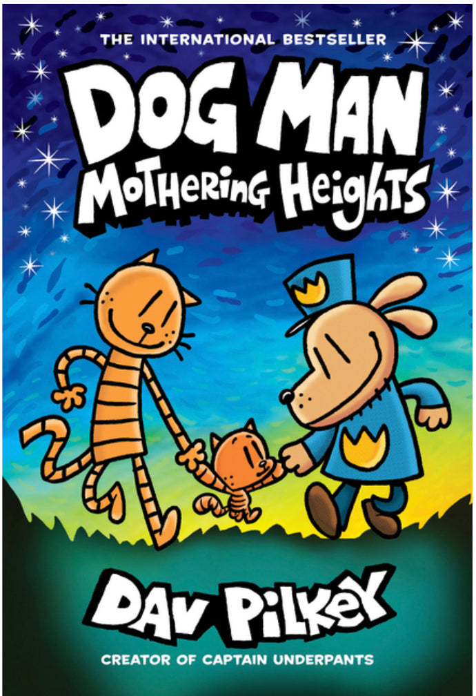 Dog Man Mothering Heights by Pilkey