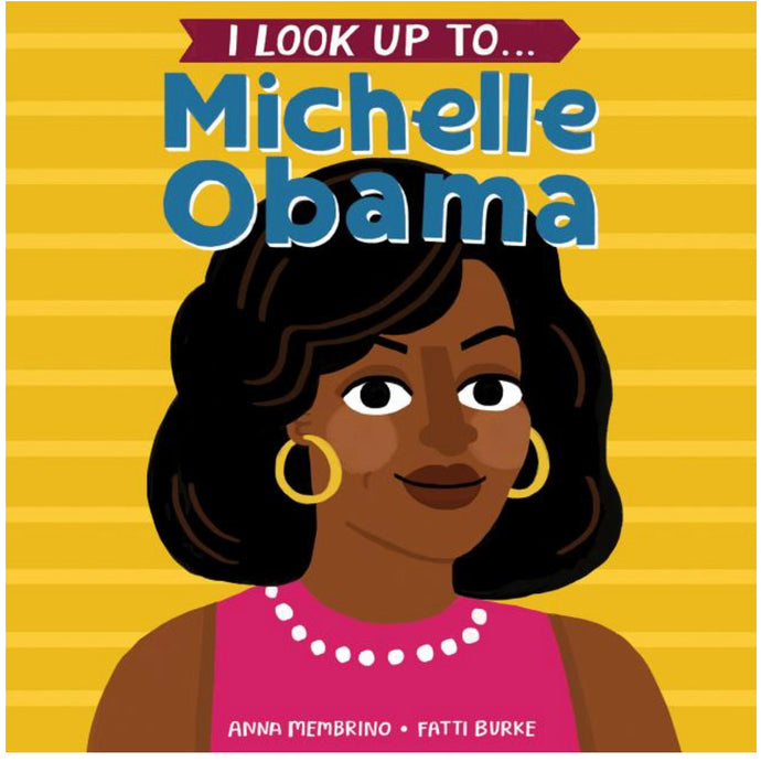I Look Up to Michele Obama