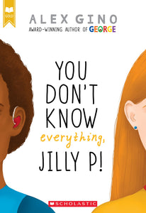 You Don't Know Everything, Jill P! by Gino