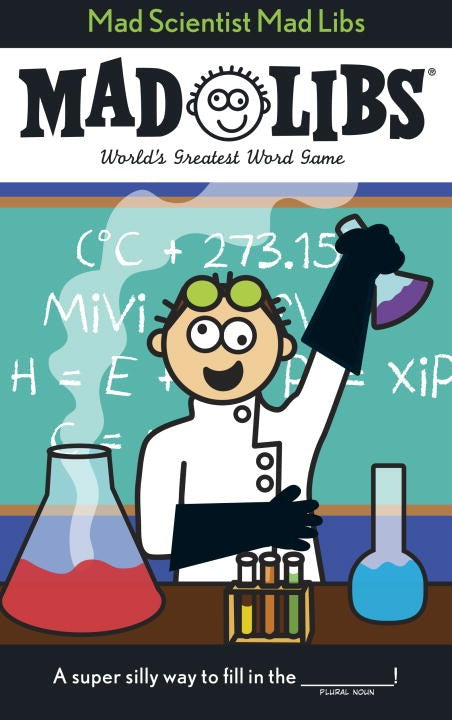 Mad Libs: Mad Scientist