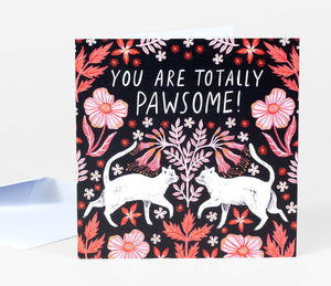 You Are Totally Pawsome! Card