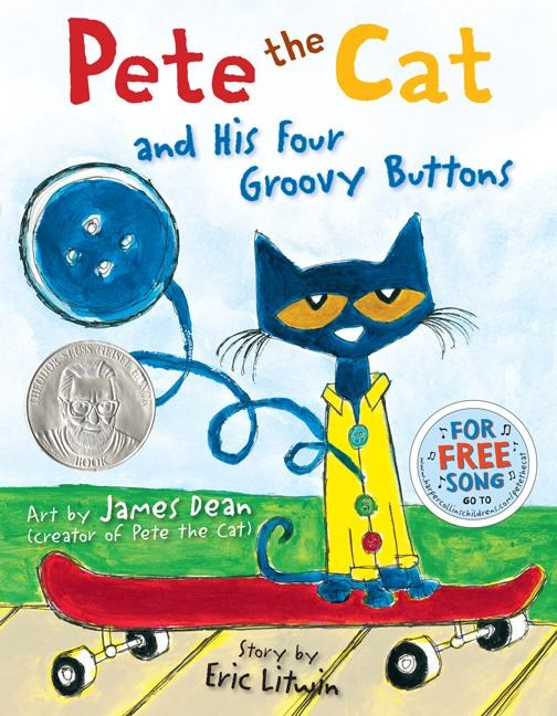 Pete the Cat and His Four Groovy Buttons by Dean
