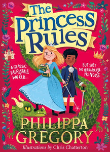 The Princess Rules by Gregory
