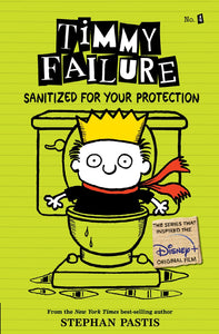 Timmy Failure: Sanitized For Your Protection (#4) by Pastis