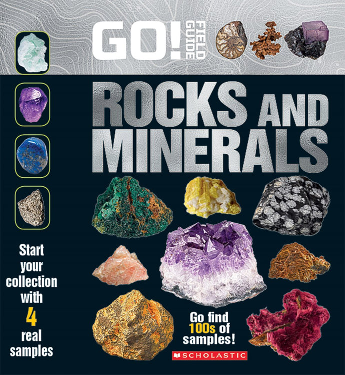 Rocks and Minerals Go! Field Guide