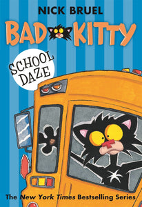 Bad Kitty School Daze by Bruel