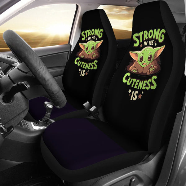 Baby Yoda Strong In Me Cuteness Is Seat Covers 99shirt