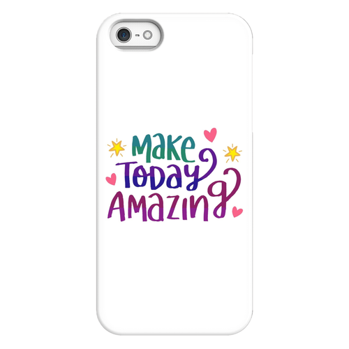 MAKE TODAY AMAZING Inspirational & Motivational Phone Cases - Divine Inspiration Styles