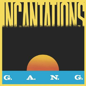 "GANG - Incantations (limited 12"")"