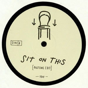 Sit On This - Bastados/AM/Last Waltz
