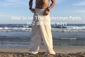 How to tie Organic Thai Fisherman pants in 2 ways
