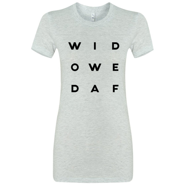 Widowed AF Letter Style Women's The Favorite Tee