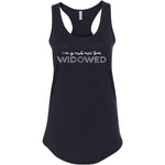 I Am So Much More Than Widowed Women's Ideal Racerback Tank