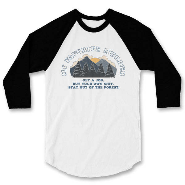 Stay Out of the Forest Raglan (White/Black)