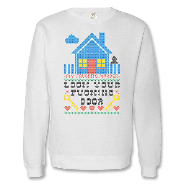 Lock Your Door Sweatshirt