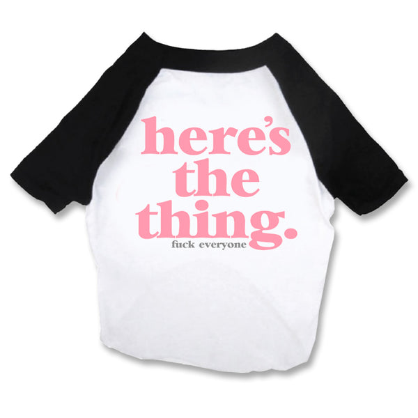 Here's the Thing Dog Raglan