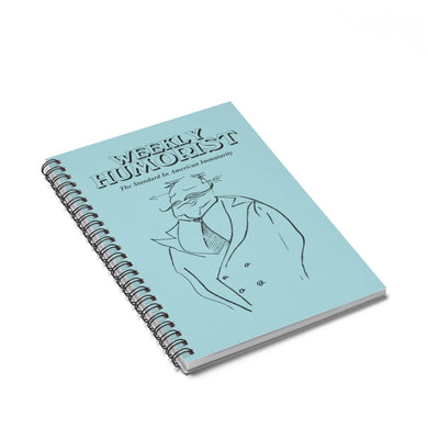 Weekly Humorist Writers Spiral Notebook - Ruled Line