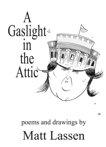 A Gaslight in the Attic