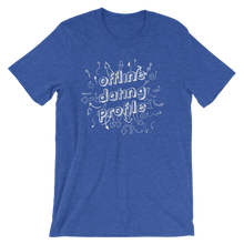 Offline Dating Profile Short-Sleeve Unisex T-Shirt