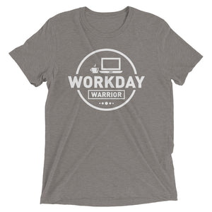Workday Warrior Short Sleeve T-Shirt