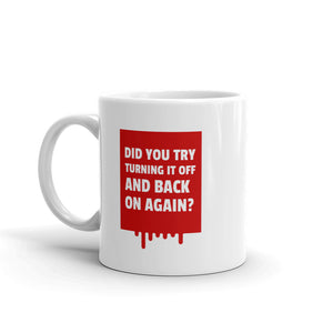 IT 'Turn It Off And Back On Again' Mug