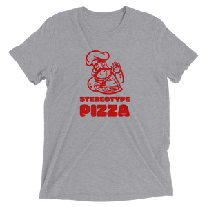 Stereotype Pizza Short sleeve t-shirt