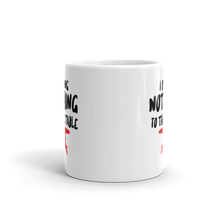 I Bring Nothing To The Table - Mug