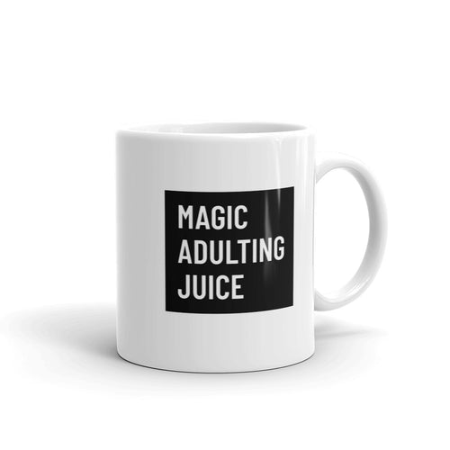 Magic Adulting Juice Coffee Mug