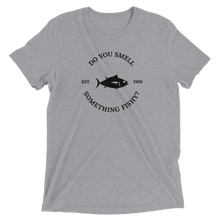 Do You Smell Something Fishy? Short sleeve t-shirt