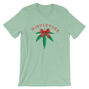 Mistletoke Holiday Short-Sleeve Unisex T-Shirt