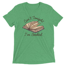 Can't Tonight I'm Booked Short sleeve t-shirt