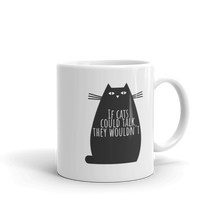 If Cats Could Talk They Wouldn't Mug