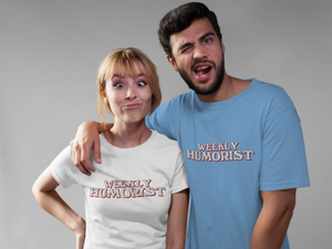 Weekly Humorist Short Sleeve T-Shirt
