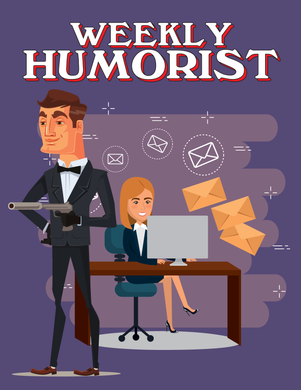 Weekly Humorist Magazine: Issue 134