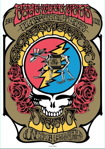 Grateful Dead Fare Thee Well Steal Your Face poster by Alan Forbes Unsigned, N'd xx/2015