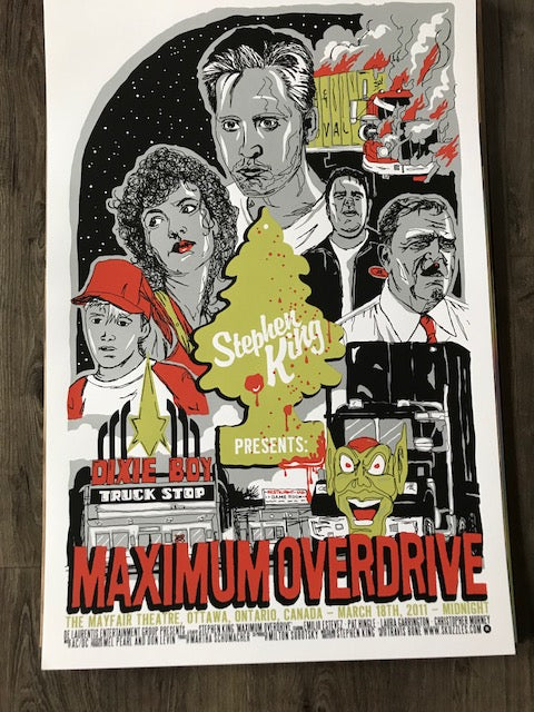 Maximum Overdrive Movie Poster 2011 by Travis Bone Unsigned, N'd xx/200