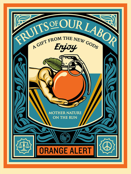 Fruits of our Labor Screenprinted Poster by Shepard Fairey 2015, S/N'd