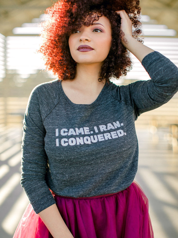 I came. I ran. I conquered. long-sleeve pullover