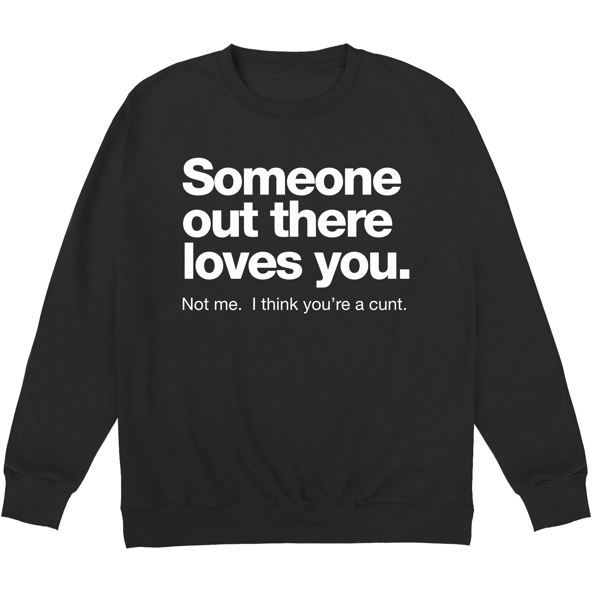 CHEAP Someone Loves You Sweatshirt 24322678015 – Clothing Accessories