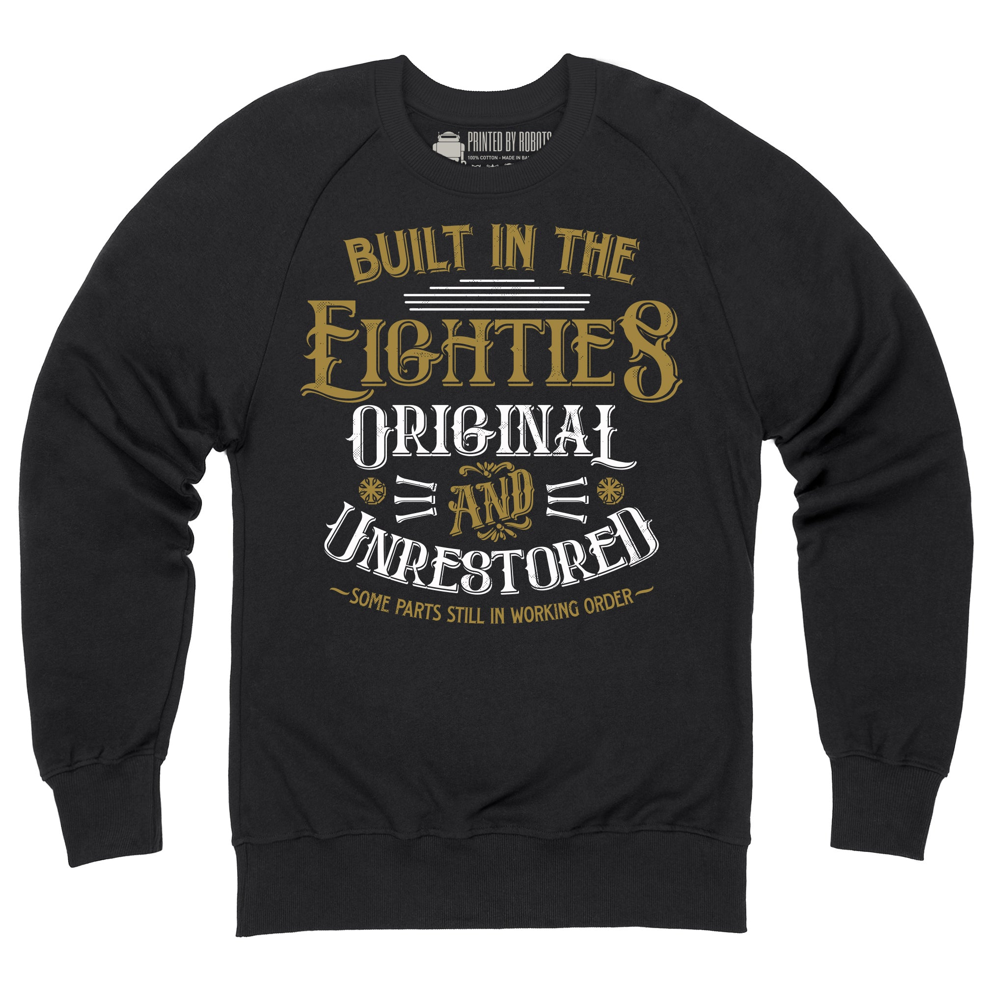 CHEAP Whiskey Built In the Eighties Sweatshirt 26202855055 – Clothing Accessories