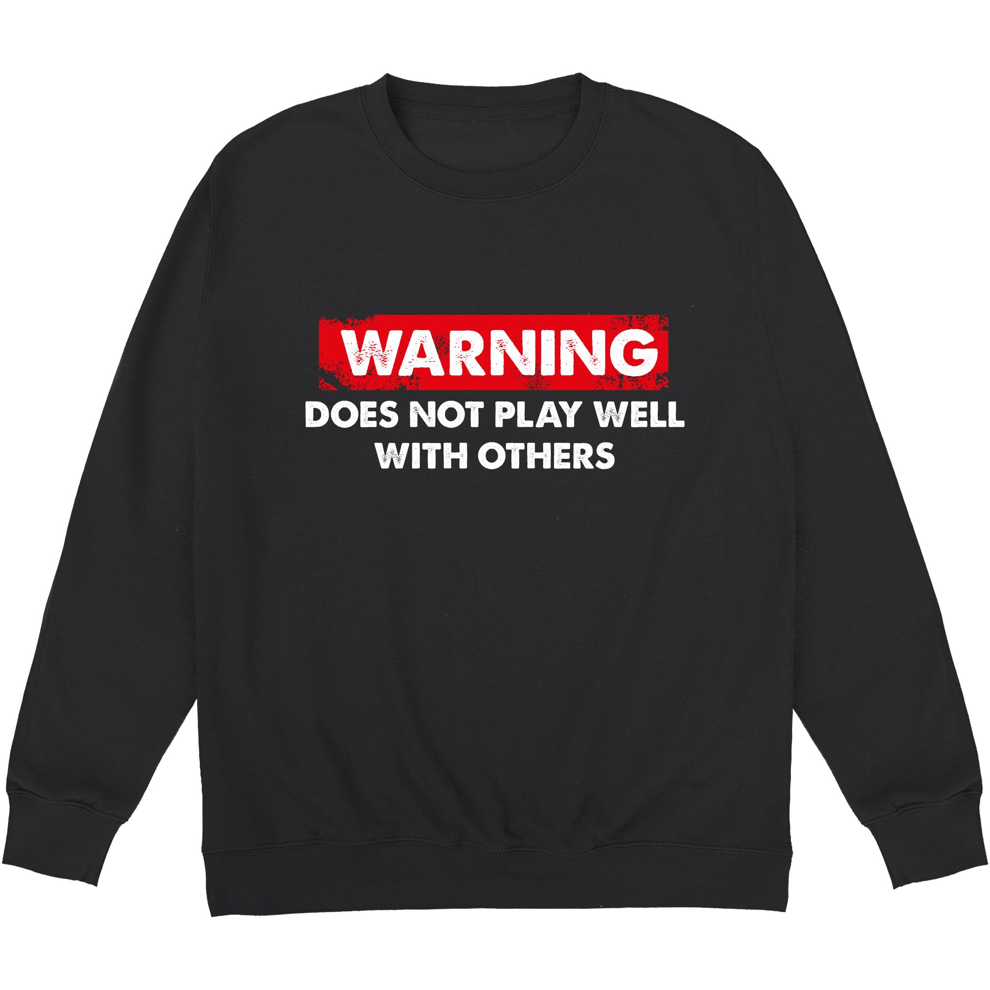 CHEAP Does Not Play Well With Others Sweatshirt 24322676093 – Clothing Accessories