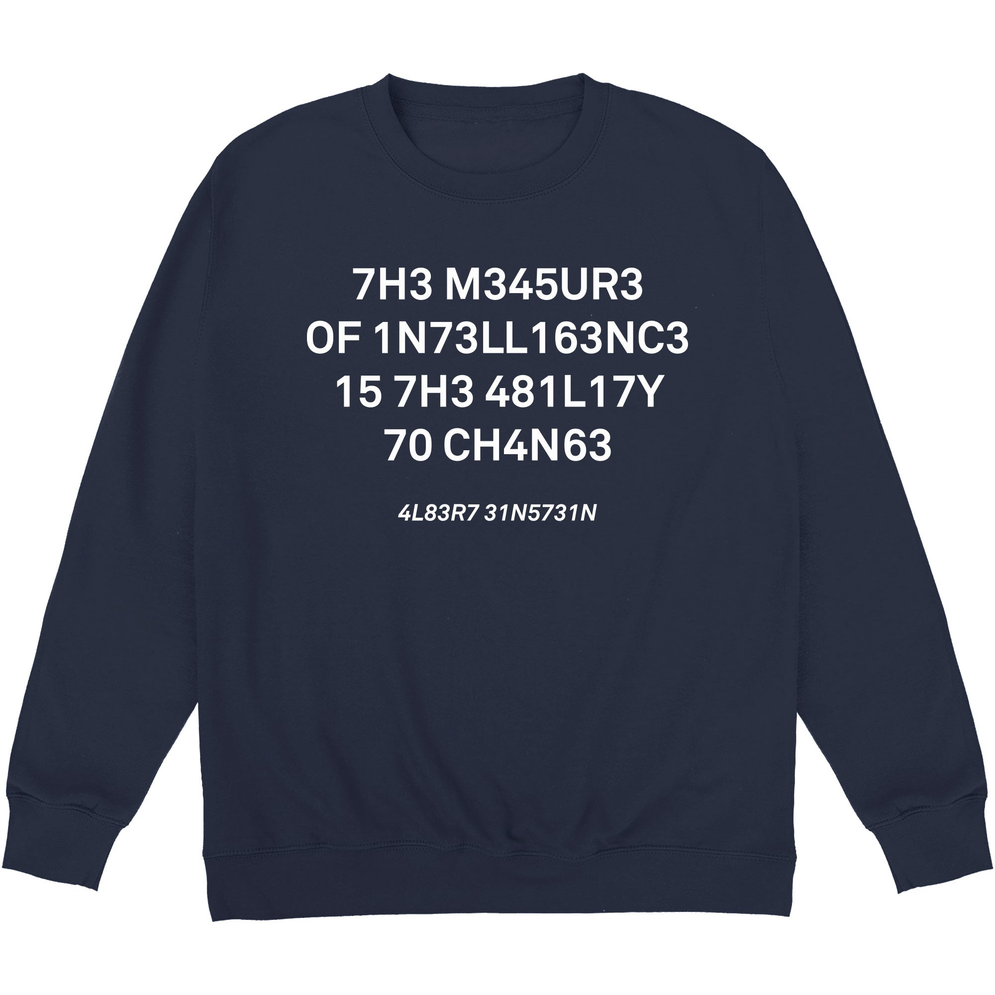 CHEAP The Measure of Intelligence Sweatshirt 24322678169 – Clothing Accessories