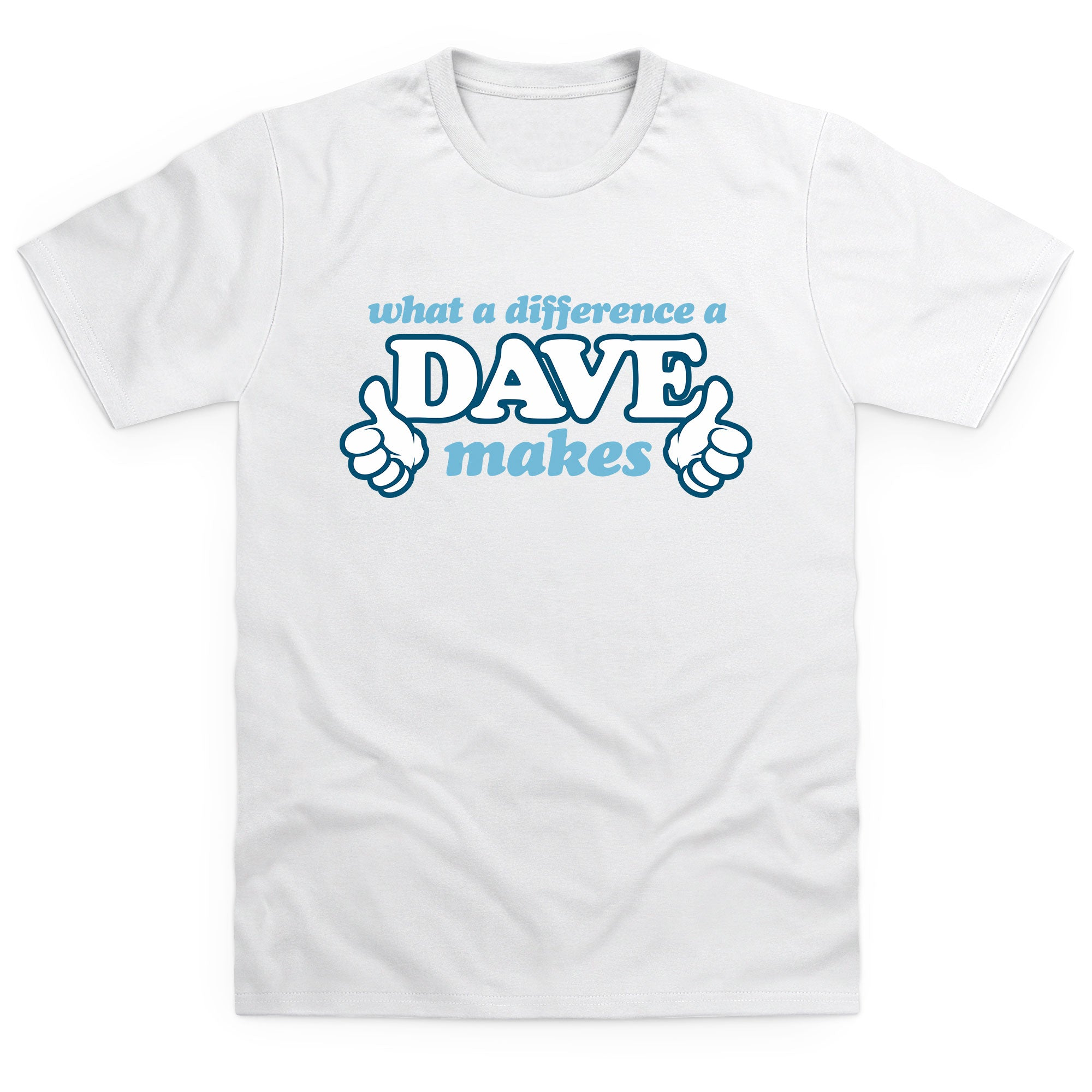 CHEAP What A Difference A Dave Makes Kid's T Shirt 25874570563 – Clothing Accessories