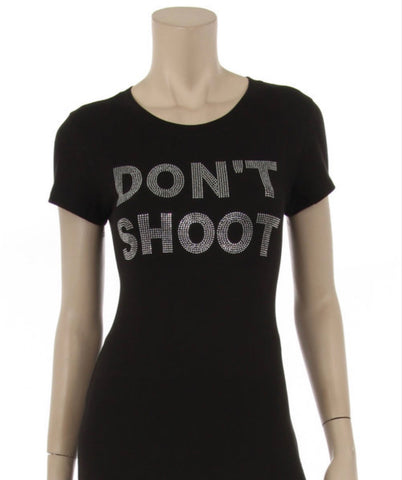 Dont Shoot bling Tee Shirt