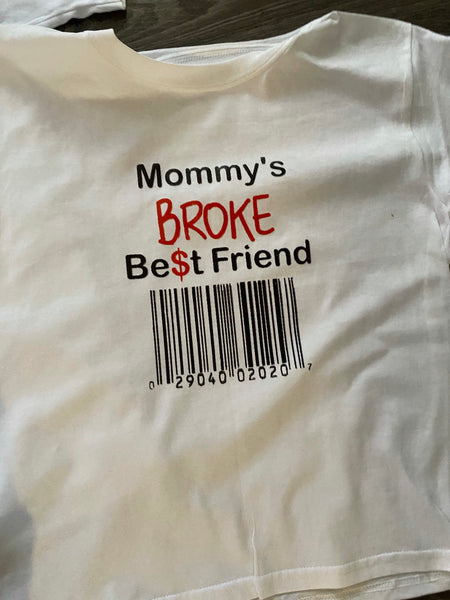 Mommy Broke TShirt