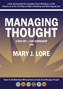 How Do Your Thoughts Rule Your World?® Live 3-Hour Workshop by Mary J. Lore (Video Digital Download)