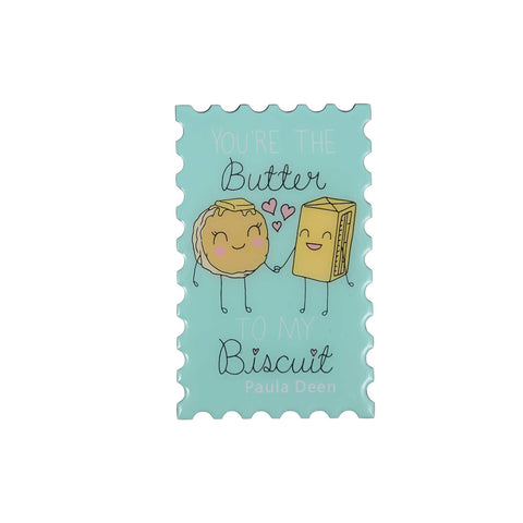 Butter to My Biscuit Magnet